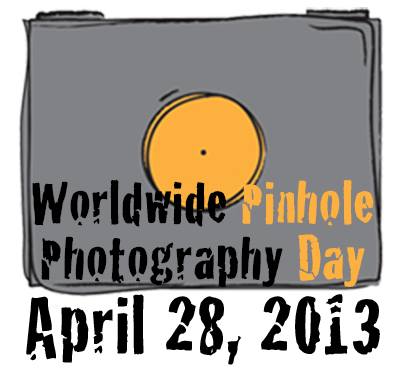 28 April 2013 Worldwide Pinhole Photography Day